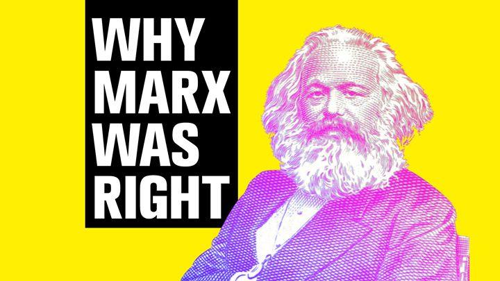 Học giả phương Tây: Vì sao Karl Marx đúng?