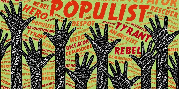 Hiểm họa từ chủ nghĩa dân túy trong bối cảnh thế giới hiện nay