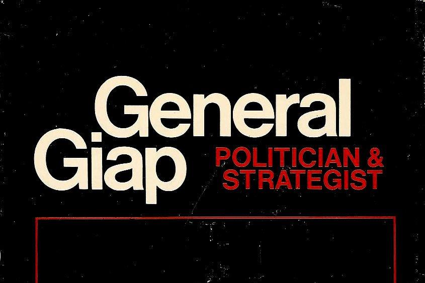 Chiến lược quân sự của Tướng Giáp qua góc nhìn Robert O'Neill